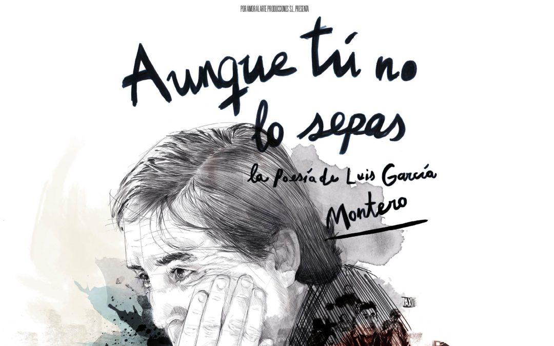 Aunque tú no lo sepas – la poesía de Luis García Montero