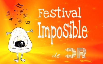 Festival Imposible: última semana
