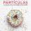 Lecturas de este verano: Desayuno con partículas