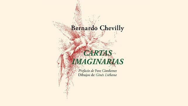 Lo silenciado en lo real: Las Cartas Imaginarias de Bernardo Chevilly